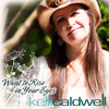 Want to Rise in Your Eyes - Single - Kelli Caldwell/JC Tubbs